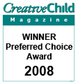 Creative Child Magazine 2008 Preferred Choice Award for Clicktoy - The Meadow
